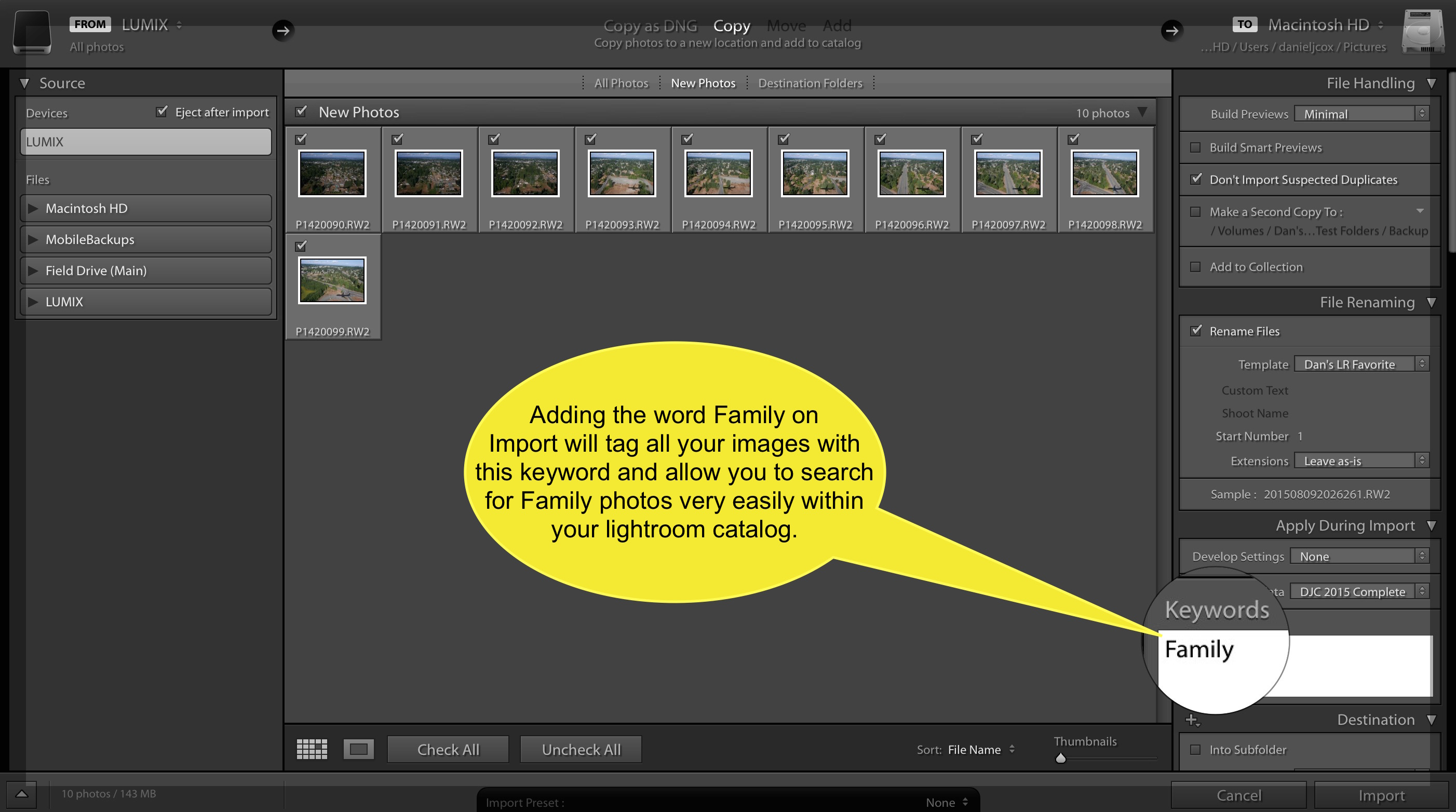A screen shot explaining the import process where you can add the Keyword family to all your photos on Import.