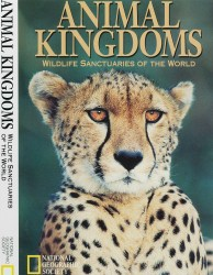 Cover of Animal Kingdoms: Wildlife Sanctuaries of the World