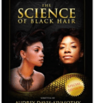 the science of black hair natural hair guide
