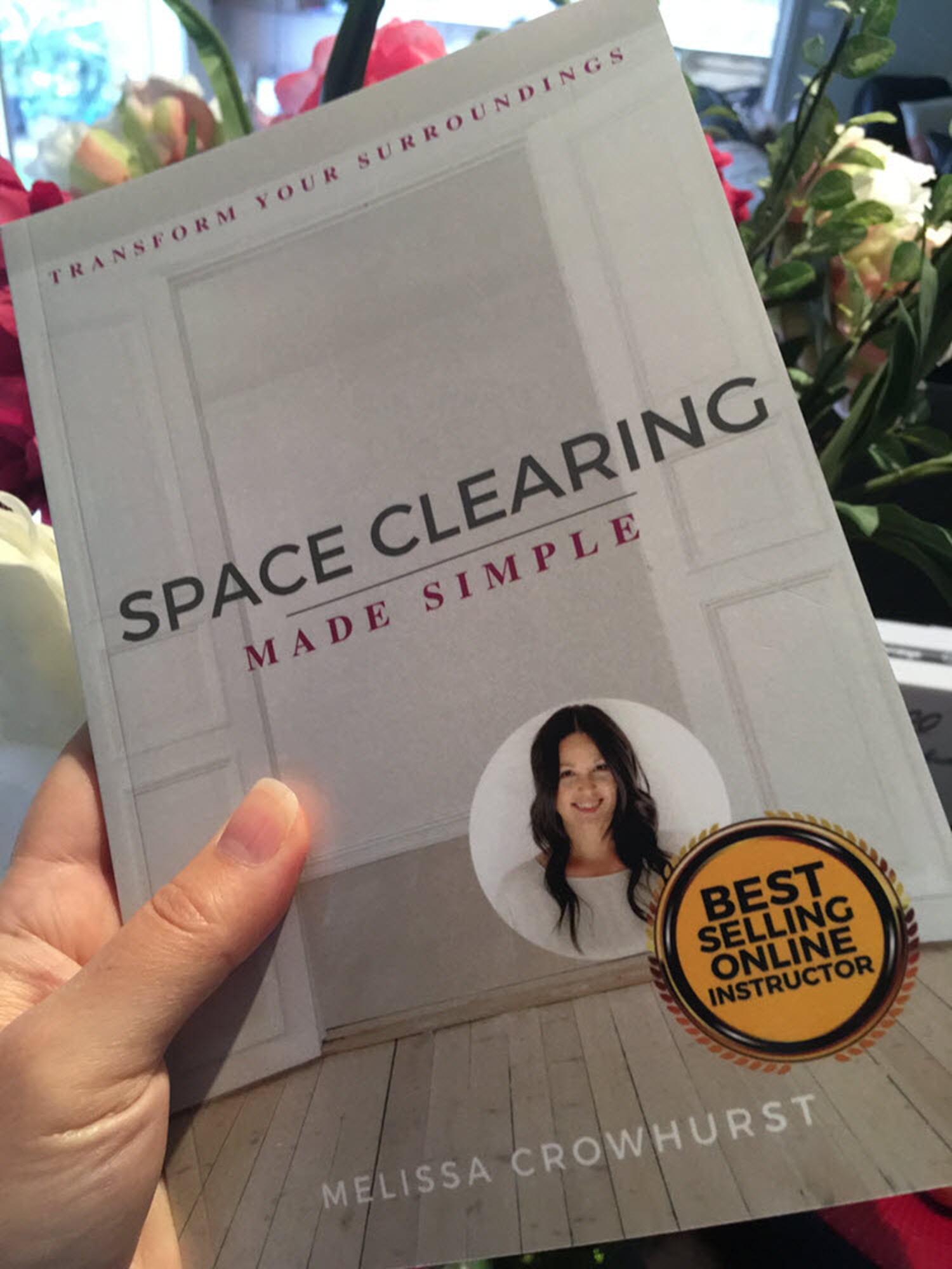 Space Clearing Made Simple Book Hard Copy