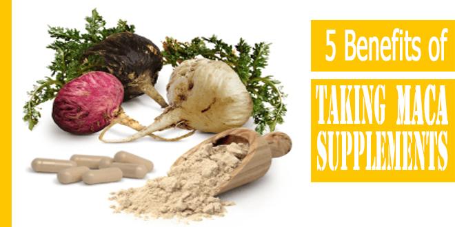 5-benefits-of-taking-Maca-Supplements