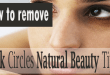 How to remove Dark Circles natural beauty tips?