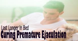 Last-Longer-in-Bed-Curing-Premature-Ejaculation