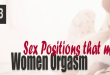 Top 3 Sex Positions That Make Women Orgasm