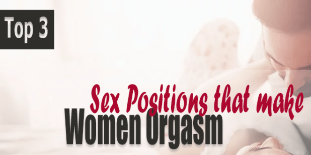 Top-3-Sex-Positions-That-Make-Women-Orgasm