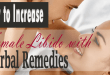 How to increase female libido with herbal remedies?