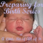 Preparing for Birth: Advice for the New Mom