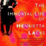 The Immortal Life of Henrietta Lacks: Book Review