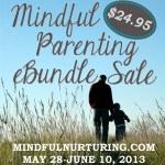 Last Chance to Order the Mindful Parenting eBundle!!!