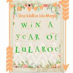 A Year of LuLaRoe For You