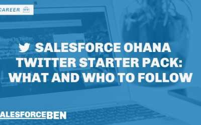 Salesforce Ohana Twitter Starter Pack: What and Who to Follow