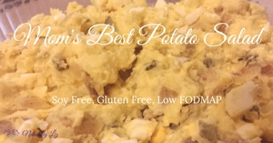 Mom's Best Potato Salad (Soy Free, Gluten Free, Low FODMAP)