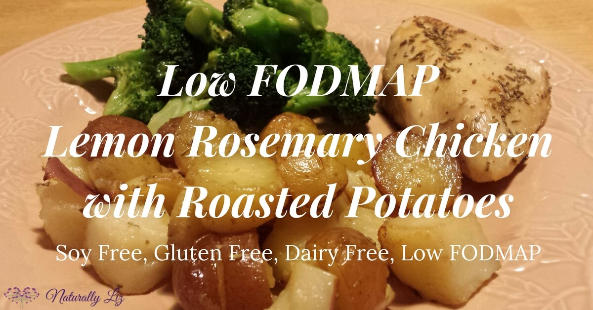 ow FODMAP Lemon Rosemary Chicken with Roasted Potatoes-Naturallyliz.com