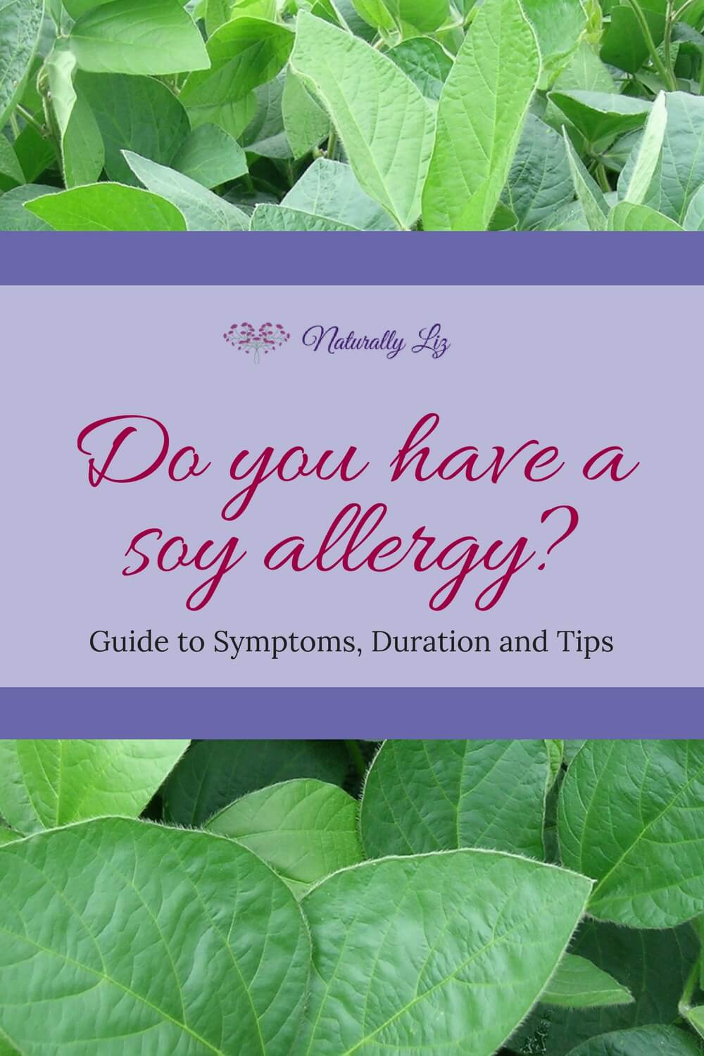 Allergic reaction to soy guide~naturallyliz.com