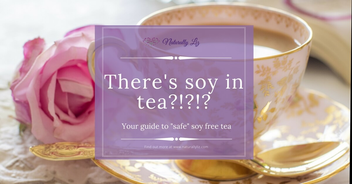 What? There's soy in my tea???