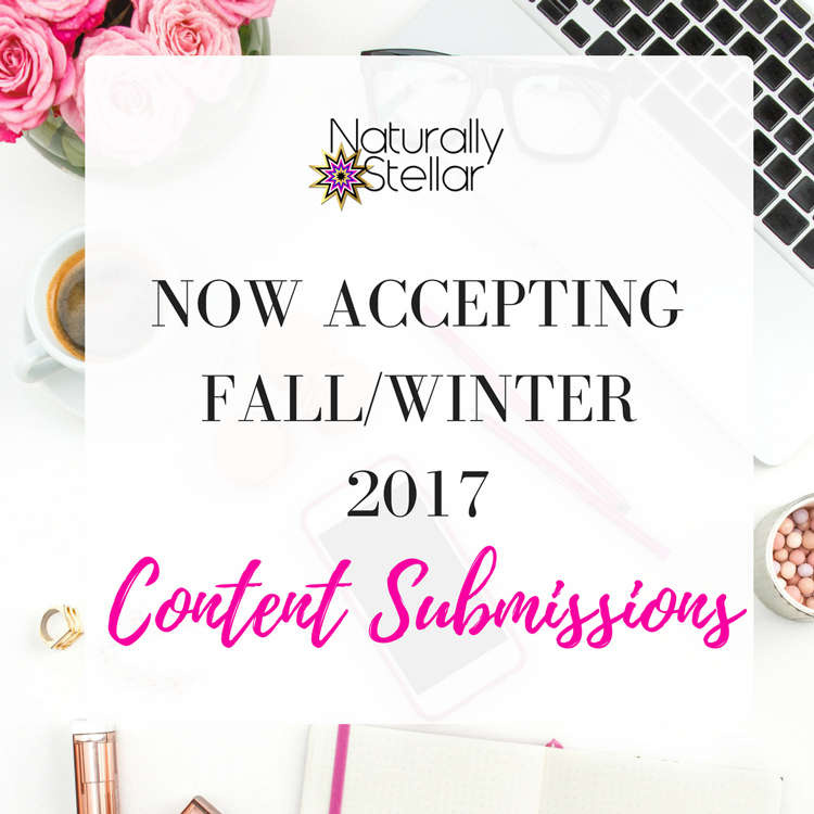Accepting Guest Posts For Fall/Winter 2017 | Naturally Stellar