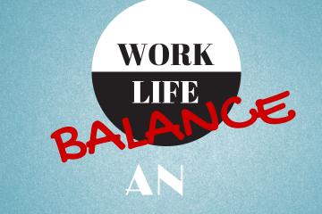 Work Life Balance, Entrepreneur, Women in Business, Business