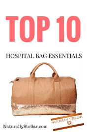 Top 10 Hospital Bag Essentials