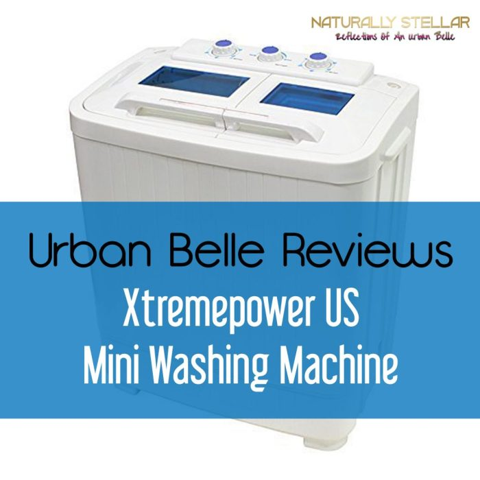 Product Review: Mini Washer from Xtremepower US | Naturally Stellar