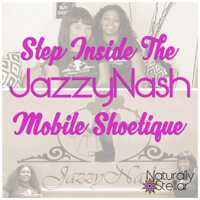Jazzy Nash Mobile Shoetique of Nashville   Naturally Stellar