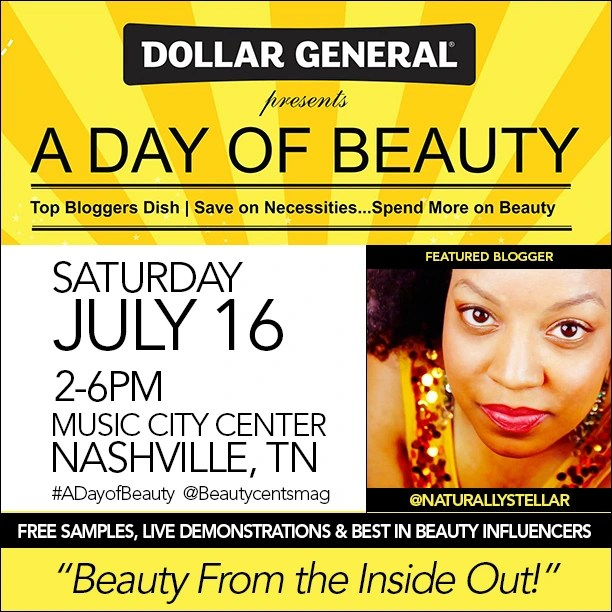 A Day Of Beauty at Music City Center sponsored by Dollar General featuring Beauty/Lifestyle Blogger, Naturally Stellar