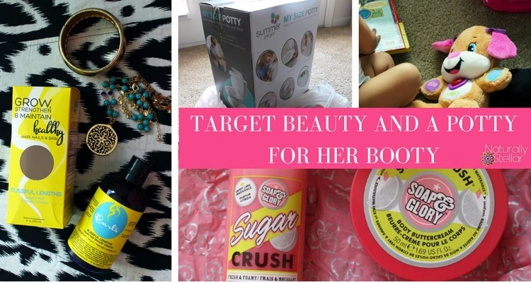 Target Beauty And A Potty For Her Booty | Naturally Stellar
