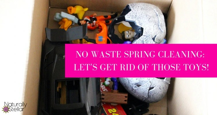 Recycle old toys easily | Naturally Stellar