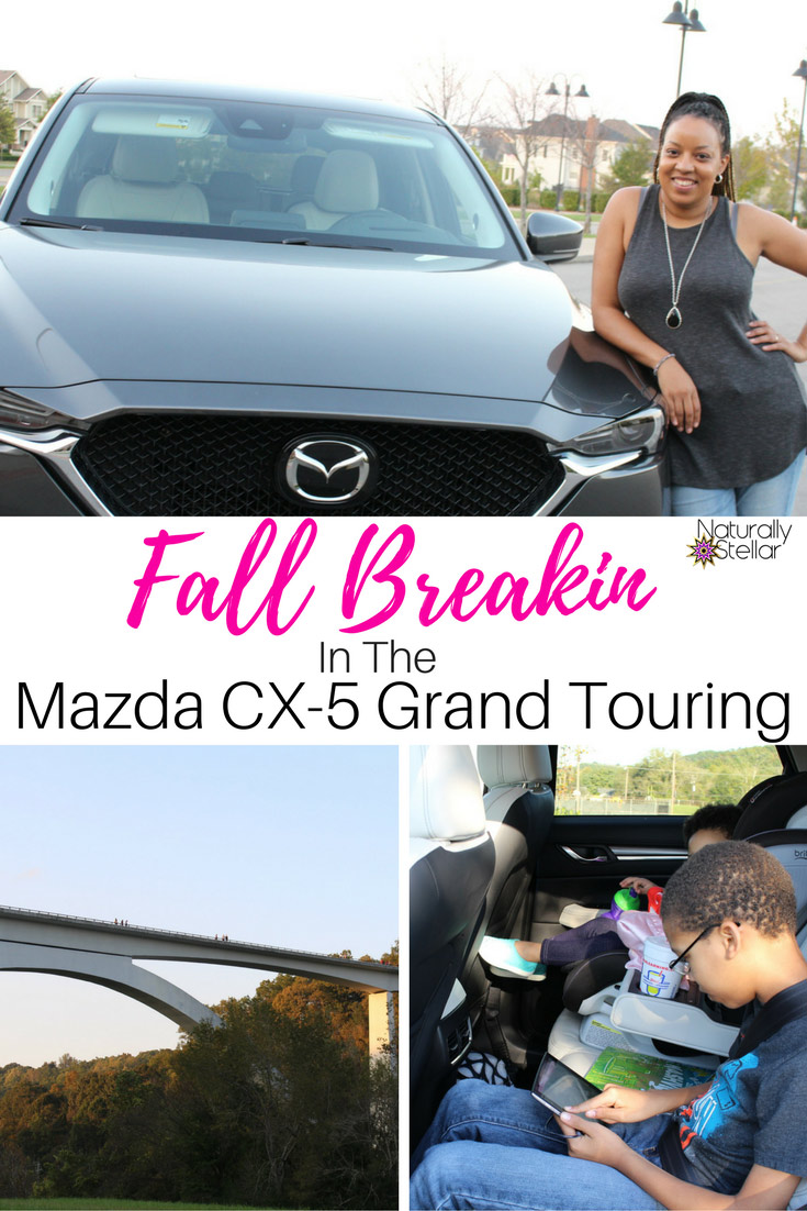 Fall Break with Mazda CX-5 Grand Touring | Naturally Stellar