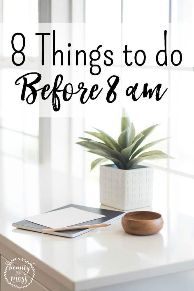 8 Things To Do Before 8 Life Hack | Naturally Stellar
