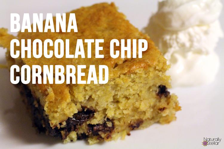 Banana Chocolate Chip Cornbread Recipe   Naturally Stellar