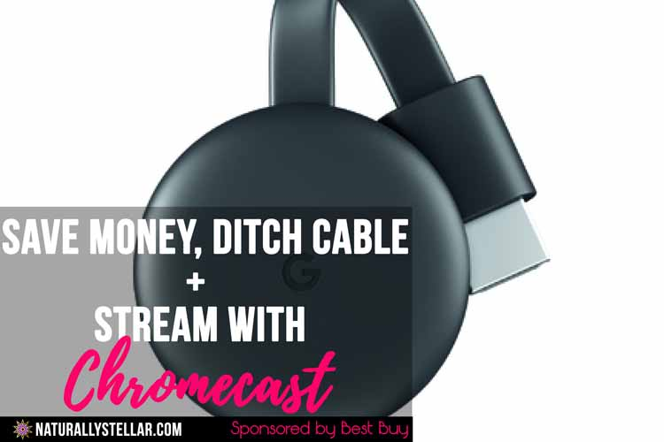 Save Money, Ditch Cable | Naturally Stellar