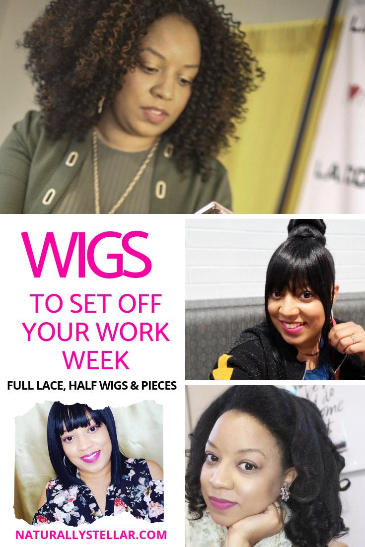 Wigs To Get You Through The Work Week   Naturally Stellar