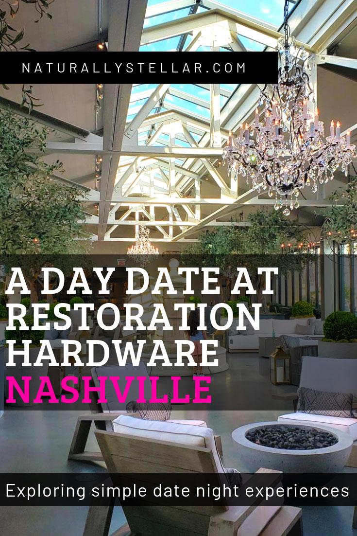 Date Night at Restoration Hardware | Naturally Stellar