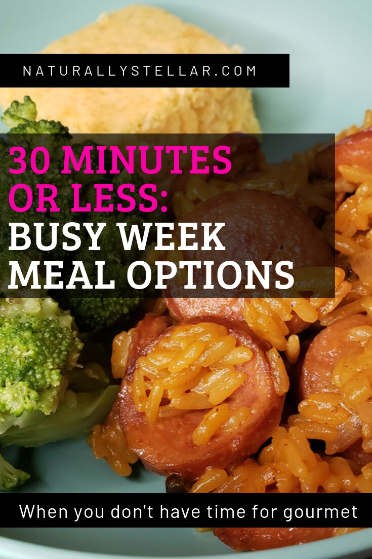 30 Minute or Less Meals | Naturally Stellar