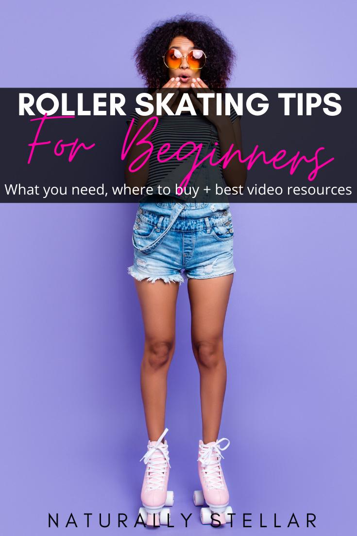 Top Roller Skating Tips for Beginners | Naturally Stellar
