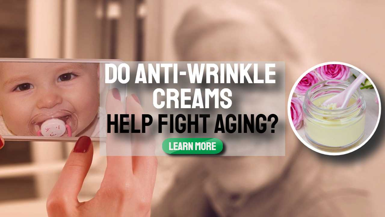 """Image text: """"Do anti-wrinkle creams help fight aging""""."""