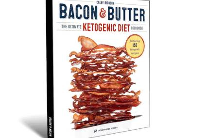 Bacon & Butter  – The Ultimate Ketogenic Diet Cookbook Review: Get Your FREE Copy