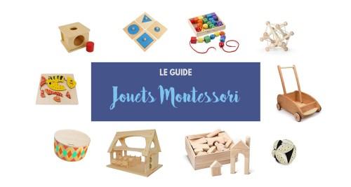 Jouets Montessori pour bébés et enfants : le guide pratique
