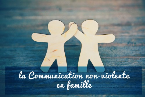 La communication non-violente en famille : l'essentiel à connaître