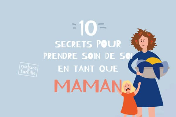 10 secrets pour prendre soin-de soi quand on est maman