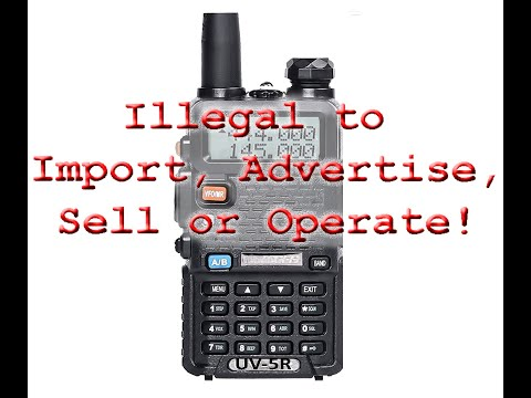 FCC Enforcement Bureau the UV-5R is Illegal to Import, Sell, Advertise or Operate--Jim W6LG