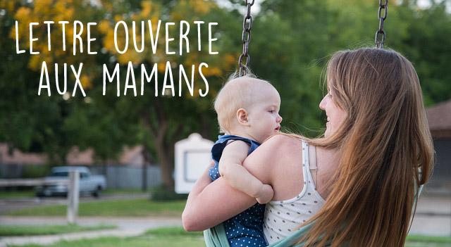 Lettre ouverte à toutes les mamans