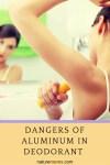 Dangers of Aluminum in Deodorant