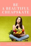 You Beautiful Cheapskate