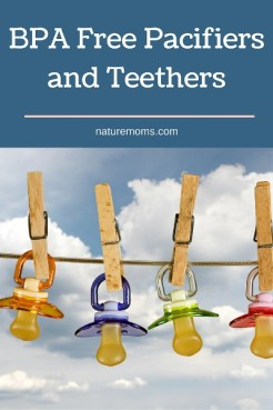 BPA Free Pacifiers and Teethers