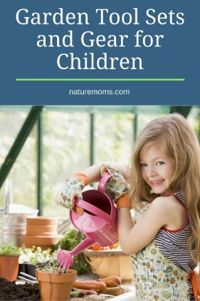 Garden Tool Sets and Gear for Children