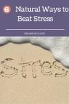 6 Natural Ways to Beat Stress
