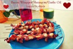 Bacon Wrapped Shrimp with Garlic Oil