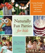 naturally fun parties for kids book cover