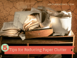 Five Tips for Reducing Paper Clutter